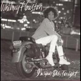 I'm Your Baby Tonight 1990 Whitney Houston