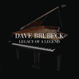 Legacy Of A Legend 2010 Dave Brubeck