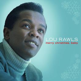 Merry Christmas Baby 2006 Lou Rawls