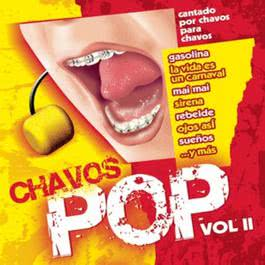 Chavos Pop Vol. 2 2006 Chavos Pop