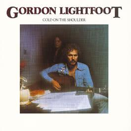 Cold On The Shoulder 1994 Gordon Lightfoot