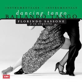 Bailando Tango 2005 Florindo Sassone