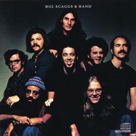Boz Scaggs And The Band + Bonus 2010 Boz Scaggs
