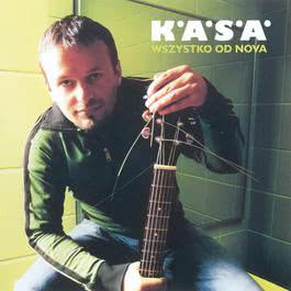 Wszystko Od Nova 2007 K.A.S.A.
