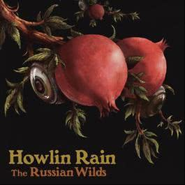 The Russian Wilds 2012 Howlin Rain