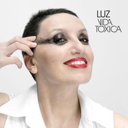 Vida Tóxica 2007 Luz Casal