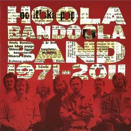 1971-2011 2011 Hoola Bandoola Band