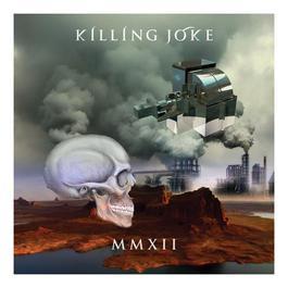 MMXII 2012 Killing Joke