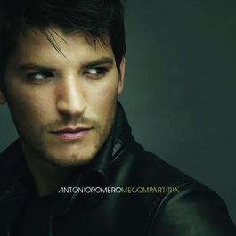 Me Compartiría 2008 Antonio Romero