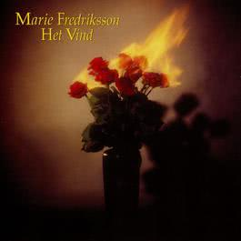 Het Vind [Ny Version 2002] 2008 Marie Fredriksson
