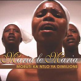 Moruti Ka Ntlo Ya Dimilione 2007 Maria Le Maria
