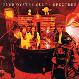 Spectres 2005 Blue Oyster Cult