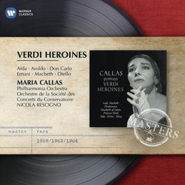 Verdi Heroines 2007 Maria Callas