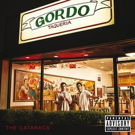 Gordo Taqueria 2012 The Cataracs