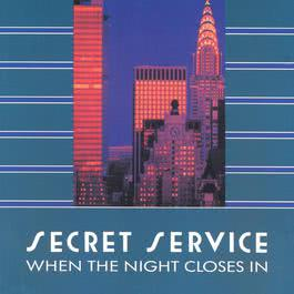 When The Night Closes In 1985 Secret Service