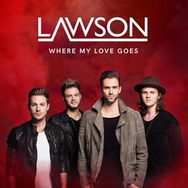Where My Love Goes 2016 Lawson