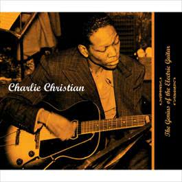 The Genius Of The Electric Guitar 1996 Charlie Christian