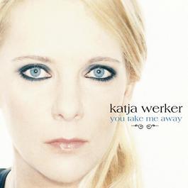 You Take Me Away 2013 Katja Maria Werker