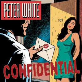 Confidential 2004 Peter White