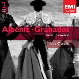 Granados: Goyescas & Albeniz: Iberia 2005 Aldo Ciccolini