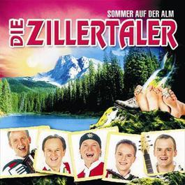 Sommer auf der Alm 2005 Die Zillertaler