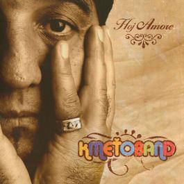 Hoj Amore 2006 Kmetoband
