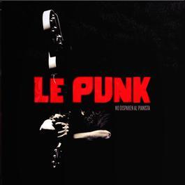 No Disparen Al Pianista 2006 Le Punk