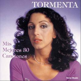 Mis Mejores 30 Canciones 2000 Tormenta