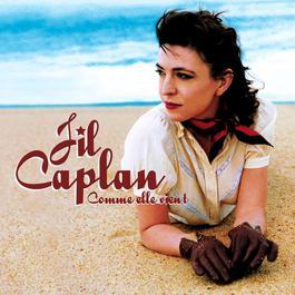 Comme Elle Vient 2004 Jil Caplan