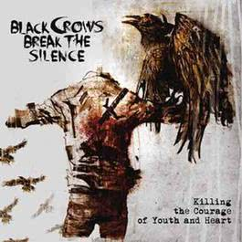 Killing the Courage of Youth and Heart 2012 Black Crows Break the Silence