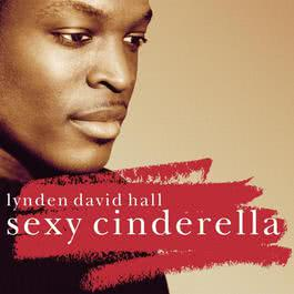 Sexy Cinderella 2003 Lynden David Hall