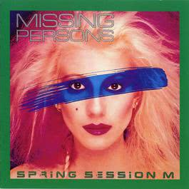 Spring Session M. 2007 Missing Persons