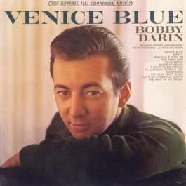 Venice Blue 2010 Bobby Darin