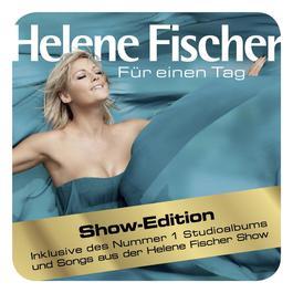 Für Einen Tag 2011 Helene Fischer