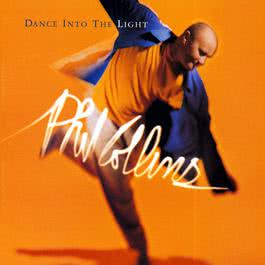 Dance Into The Light (Remastered) 2016 Phil Collins