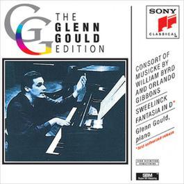 Byrd, Gibbons: Consort Musicke; Sweelinck: Fantasia 1993 Glenn Gould