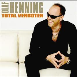 Total verboten 2005 Olaf Henning