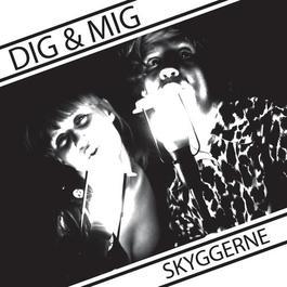 Skyggerne 2012 Dig
