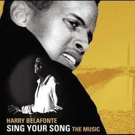 SING YOUR SONG: The Music 2011 Harry Belafonte