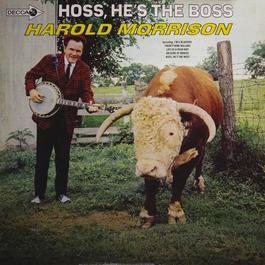 Hoss, He's The Boss 2011 Harold Morrison