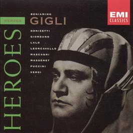 Heroes: Beniamino Gigli 2003 貝尼亞米諾·吉里