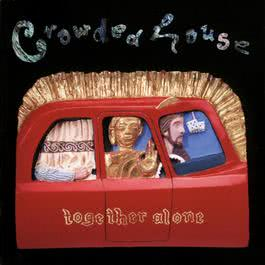 Together Alone 2016 Crowded House