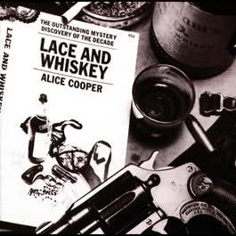 Lace & Whiskey 2007 Alice Cooper
