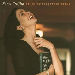 Other Voices, Other Rooms 2010 Nanci Griffith