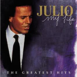 My Life-The Greatest Hits (A) 1998 Julio Iglesias