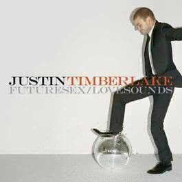 Futuresex/lovesounds 2007 Justin Timberlake
