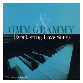 GMM Grammy Everlasting Love Songs : The Beauty of Acoustic 2007 รวมศิลปินแกรมมี่