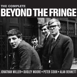 The Complete Beyond The Fringe 2005 Beyond The Fringe