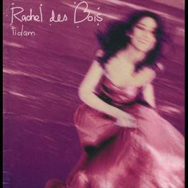 Tidam 1997 Rachel Des Bois
