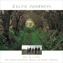 Celtic Journeys 2000 Eden's Bridge